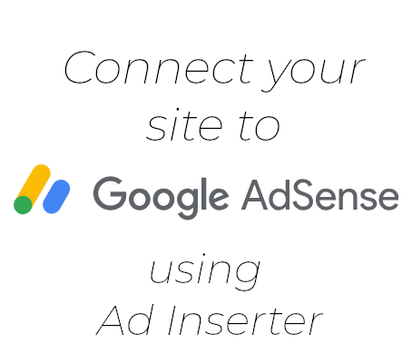 Connect your site to Google Adsense using Ad Inserter