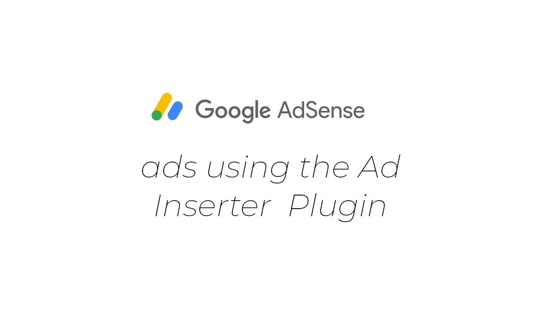 Google Adsense using Ad Inserter