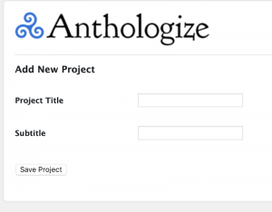 Anthologize New Project